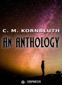 Cover C. M. Kornbluth An Anthology