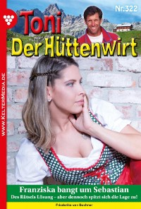 Cover Toni der Hüttenwirt (ab 301) 322 – Heimatroman
