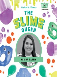Cover The Slime Queen: Karina Garcia