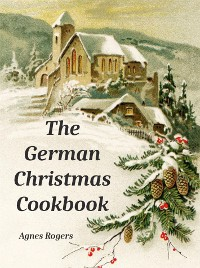 Cover The German Christmas Cookbook