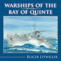 Cover Warships of the Bay of Quinte