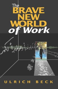 Cover The Brave New World of Work