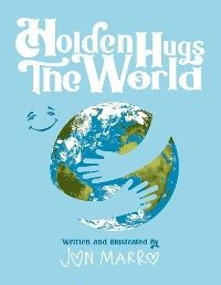 Cover Holden Hugs The World