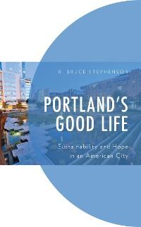 Cover Portland's Good Life