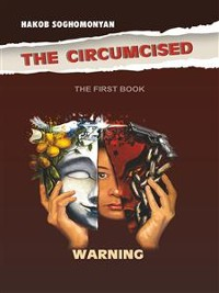 Cover The Circumcised. Warning