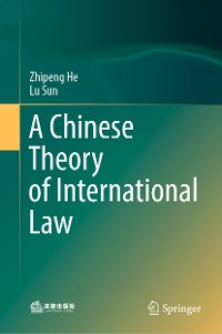 Cover A Chinese Theory of International Law