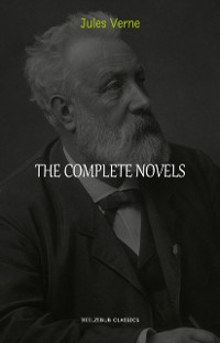 Cover Jules Verne Collection: The Complete Novels (A Journey to the Center of the Earth, Twenty Thousand Leagues Under the Sea, Around the World in Eighty Days, The Mysterious Island...)