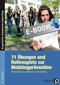 Cover 71 Übungen und Rollenspiele zur Mobbingprävention