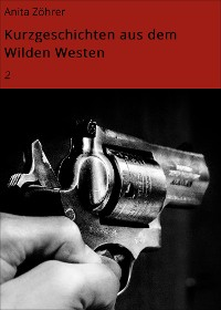 Cover Kurzgeschichten aus dem Wilden Westen