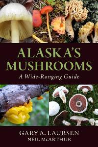 Cover Alaska's Mushrooms