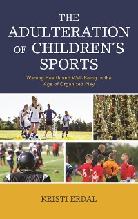 Cover The Adulteration of Children's Sports