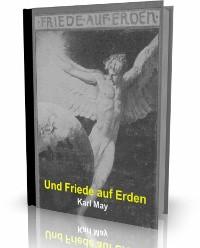 Cover Und Friede auf Erden von Karl May