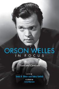 Cover Orson Welles in Focus