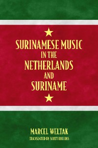 Cover Surinamese Music in the Netherlands and Suriname