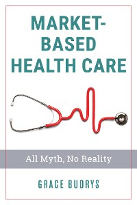 Cover Market-Based Health Care