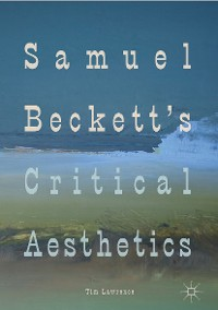 Cover Samuel Beckett's Critical Aesthetics