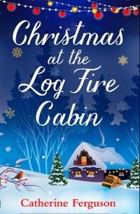 Cover Christmas at the Log Fire Cabin