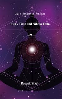 Cover Pi, Time and Nikola Tesla 369