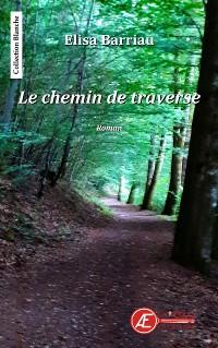 Cover Le chemin de traverse