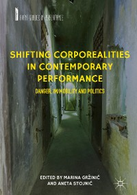 Cover Shifting Corporealities in Contemporary Performance