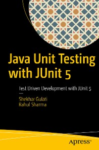 Cover Java Unit Testing with JUnit 5