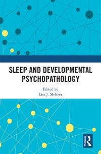 Cover Sleep and Developmental Psychopathology