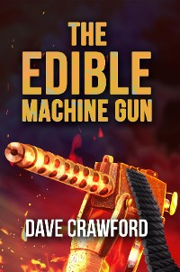 Cover The Edible Machine Gun