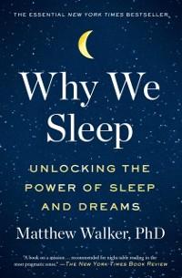 Cover Why We Sleep