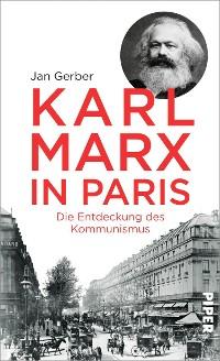 Cover Karl Marx in Paris