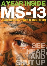 Cover A Year Inside MS-13