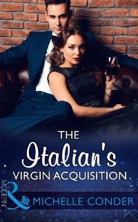 Cover Italian's Virgin Acquisition (Mills & Boon Modern)