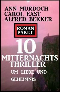 Cover Roman Paket 10 Mitternachtsthriller um Liebe und Geheimnis