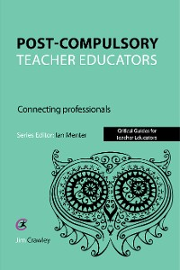 Cover Post Compulsory Teacher Educators: Connecting Professionals