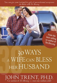 Cover 30 Ways a Wife Can Bless Her Husband