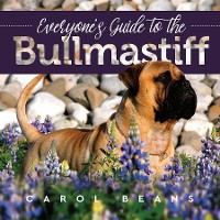 Cover Everyone's Guide to the Bullmastiff
