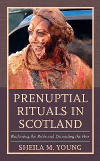 Cover Prenuptial Rituals in Scotland