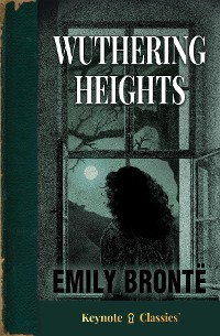 Cover Wuthering Heights (Annotated Keynote Classics)