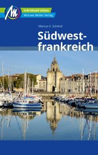 Cover Südwestfrankreich Reiseführer Michael Müller Verlag