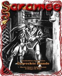 Cover Geschichten aus Saramee 3: Geweckte Hunde