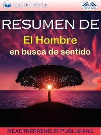 """Cover Resumen De """"El Hombre En Busca De Sentido"""""""