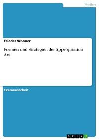 Cover Formen und Strategien der Appropriation Art