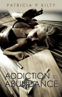 Cover Addiction to Abundance