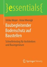 Cover Baubegleitender Bodenschutz auf Baustellen