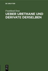 Cover Ueber Urethane und Derivate derselben