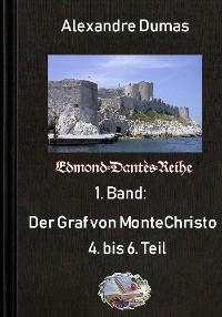 Cover Der Graf von Monte Christo, 4. bus 6. Teil