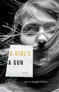 Cover A Girl's A Gun