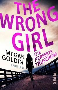 Cover The Wrong Girl – Die perfekte Täuschung