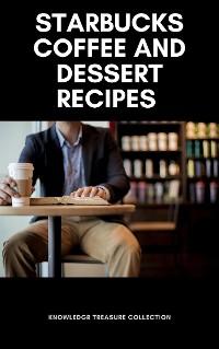 Cover The Ultimate Starbucks Coffee Recipe Book
