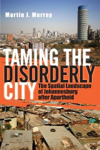 Cover Taming the Disorderly City