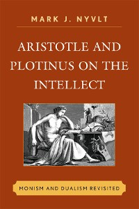 Cover Aristotle and Plotinus on the Intellect